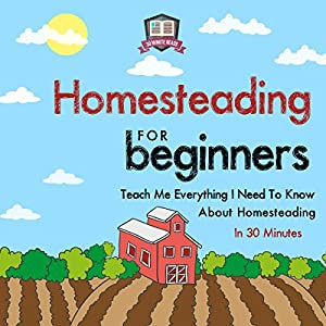 Homesteading for Beginners Audiobook