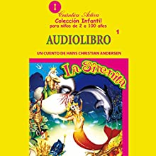 La sirenita [The Little Mermaid]: Un cuento de Hans Christian Andersen Audiobook by Hans Christian Andersen Narrated by  uncredited
