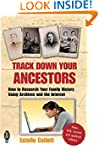 Track Down Your Ancestors: How to Res...
