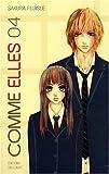 echange, troc Sakura Fujisue - Comme elles, Tome 4 :
