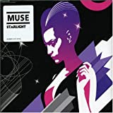 Starlight by Muse