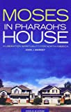 Moses in Pharaoh's House: A Liberation Spirituality for North America