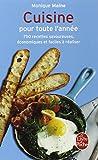 Cuisine pour toute l'année : 750 recettes savoureuses, économiques, faciles à réaliser