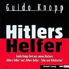 Hitlers Helfer Hörbuch von Guido Knopp Gesprochen von: Guido Knopp