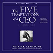 The Five Temptations of a CEO: A Leadership Fable | [Patrick Lencioni]
