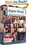 Digital filmen - das gro�e Handbuch:...