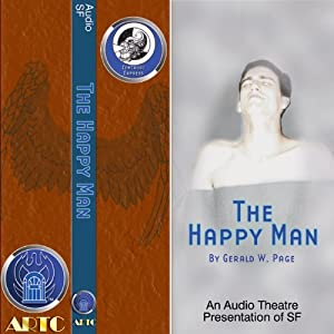 The Happy Man & The Competitor (Dramatized) | [Gerald W. Page, Brad Linaweaver, William Alan Ritch]