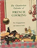 The Chamberlain Calendar of French Cooking For Engagements 1960 Week by Week