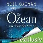Der Ozean am Ende der Straße | Neil Gaiman