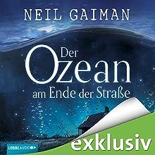 Der Ozean am Ende der Straße (       ungekürzt) von Neil Gaiman Gesprochen von: Hannes Jaenicke