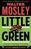 Little Green: An Easy Rawlins Mystery