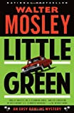 img - for Little Green: An Easy Rawlins Mystery (Vintage Crime/Black Lizard) book / textbook / text book