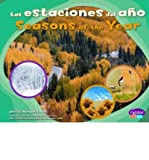 img - for Las Estaciones del Ano/Seasons Of The Year (Pebble Plus: Patrones En La Naturaleza/Patterns in Nature) (Hardback)(English / Spanish) - Common book / textbook / text book