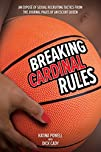 Breaking Cardinal Rules: Basketball a…