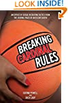 Breaking Cardinal Rules: Basketball a...