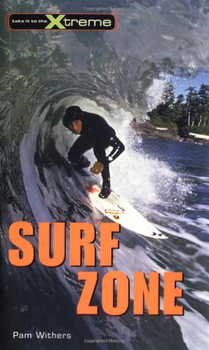 Surf Zone (Take It to the Xtreme)