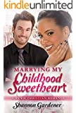 Marrying My Childhood Sweetheart: A BWWM Christian Romance