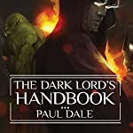 The Dark Lord's Handbook | Paul Dale