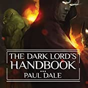 The Dark Lord's Handbook | [Paul Dale]