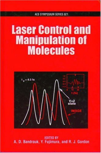 Laser Control And Manipulation Of Molecules #821