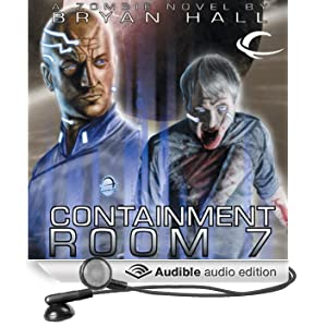 Containment Room 7 (Unabridged)