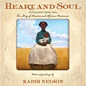 Heart and Soul | [Kadir Nelson]