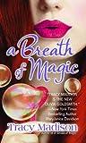 A Breath of Magic (Gypsy Magic)
