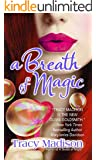 A Breath of Magic (Gypsy Magic)