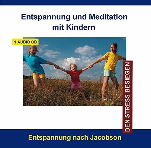 entspannung-und-meditation-mit-kindern-stressbewaltigung-durch-progressive-muskelentspannung-fur-kin