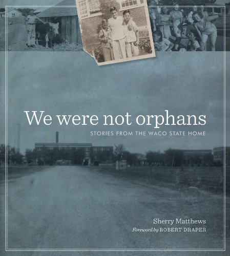 We Were Not Orphans