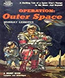 Operation: Outer Space (Illustrated)