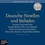 Deutsche Novellen und Balladen (Klassiker to go) | Theodor Fontane,Johann Wolfgang von Goethe,Gottfried Keller