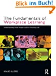The Fundamentals of Workplace Learnin...
