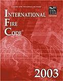 International Fire Code 2003 (International Code Council Series)