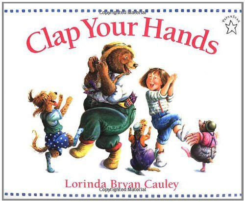 By Lorinda Bryan Cauley Clap Your Hands (First) PDF
