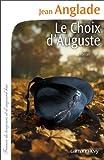 Le choix d'Auguste : roman