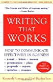 Writing That Works; How to Communicate Effectively In Business