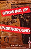 Growing Up Underground