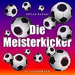 Meisterkicker | Alfred Bekker