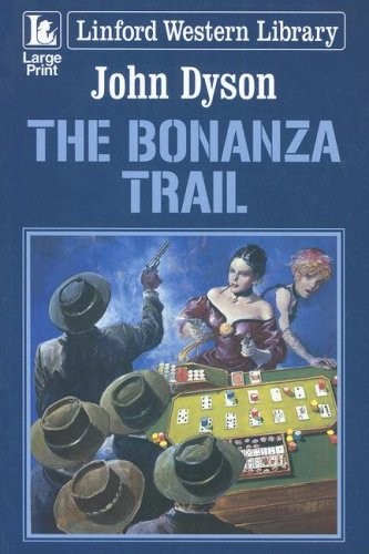 The Bonanza Trail (Linford Western)
