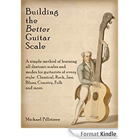 Building the Better Guitar Scale