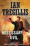 Necessary Evil (Milkweed Book 3)