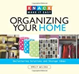 Emma Wilska Organizing Your Home (Knack: Make It Easy)