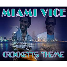 Crockett's Theme (From 'Miami Vice')