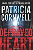 Depraved Heart: A Scarpetta Novel (Kay Scarpetta)