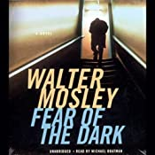 Fear of the Dark | Walter Mosley