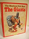 img - for Woodland Folk Meet the Giants book / textbook / text book
