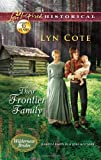 Their Frontier Family (Love Inspired Historical)