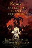 Father Gaetano's Puppet Catechism: A Novella (1250039045) by Mignola, Mike