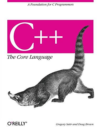 C++ The Core Language (A Nutshell handbook)